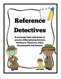"""Reference Materials Practice- """"Reference Detectives"""""""