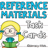 Reference Materials: Reference Sources Task Cards Set #1