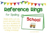 Reference Ring for Spelling: SCHOOL