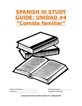"""Reference Sp3 - Unit 4 Study Guide: Prep for """"Comida familiar"""" Exam"""