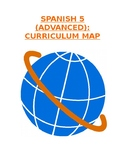 Reference - Curriculum Map: Spanish 5 (Units #1-6) for Advanced Level