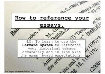 Referencing essays with the Harvard System