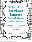 Referral Form for Speech and Language Consultation/ Observations
