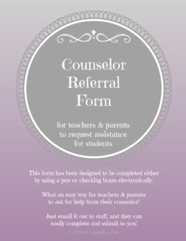 Referral Form for Teachers & Parents to Refer to Counselor