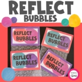 Reflect Bubbles Daily Exit Ticket Activity
