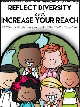 Reflect Diversity and Increase Your Reach