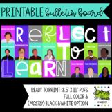 Reflect to Learn - Printable Bulletin Board