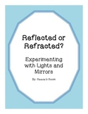 Reflected or Refracted Lab