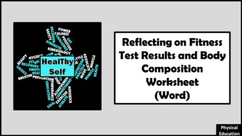 Reflecting on Fitness Test Results and Body Composition