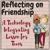 Reflecting on Friends & Friendship - Tech Based Critical T