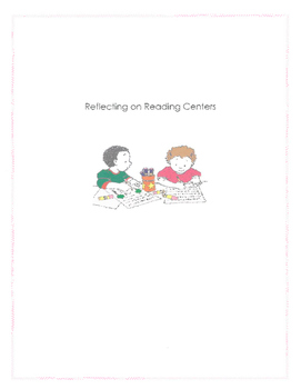 Reflecting on Readin Learning Centers
