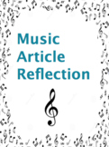 Reflection Music Article Assignment - Great for Middle Schoolers!