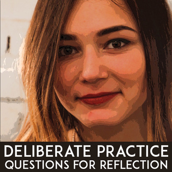 Growth Mindset For Teachers: Deliberate Practice Reflection Questions