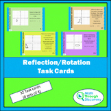 Geometry - Reflection-Rotation Task Cards