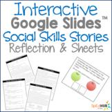 Interactive Google Slides Social Skill Story - Reflection