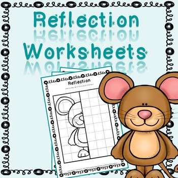 Reflection Worksheets / Mirror Image / Reflect the Picture / Flip the Picture