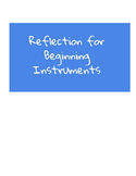 Reflection for Beginning Instrumentalists