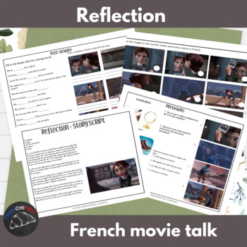 Reflection - movie talk for French learners