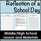 Reflection on a School Day for Middle/High School