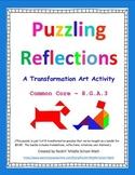 Reflections puzzle - Transformation Art activity - CCSS 8.G.A.3