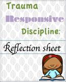 Trauma Responsive Discipline Reflection sheet (English and Spanish)