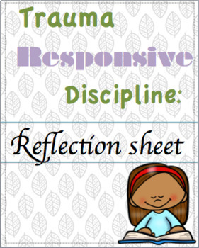 Trauma Responsive Discipline Reflection sheet (English and Spanish)