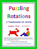Rotations puzzle - Transformation Art Activity - CCSS 8.G.A.3