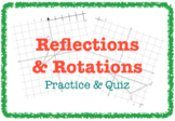Reflections & Rotations (Practice & QUIZ - 3 Versions)