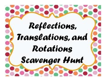 Reflections, Translations, and Rotations Scavenger Hunt