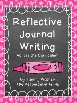 Reflective Journal Writing Across the Curriculum {FREEBIE}