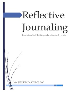 Reflective Journaling for Therapists, Teachers, Parents, and Students