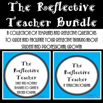 Reflective Teacher--Reflective Questions & Prompts to Guide Professional Growth