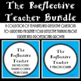 Reflective Teacher--Reflective Questions & Prompts to Guid