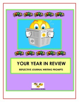 Reflective Writing Prompts:  Your Year In Review