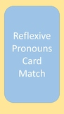 Reflexive Pronouns Card Match