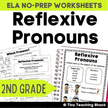 Reflexive Pronouns NO PREP Practice Sheets Practice Sheets L.2.1.c