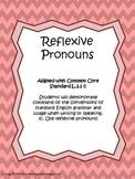 Reflexive Pronouns Unit Common Core L.2.1c (w/pronoun review)