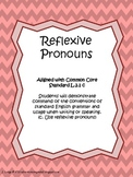 Reflexive Pronouns Unit Common Core L.2.1c (w/pronoun review)
