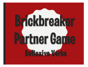 Spanish Reflexive Verb Brickbreaker Partner Game