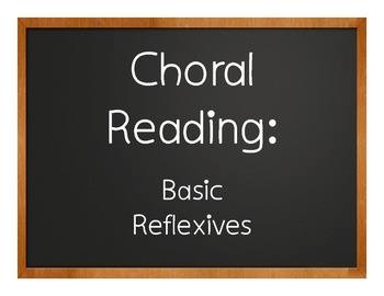 Spanish Reflexive Verb Choral Reading
