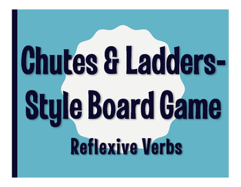 Spanish Reflexive Verb Chutes and Ladders-Style Game