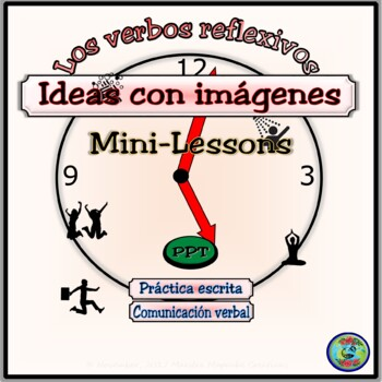 Reflexive Verb Introductory Mini-Lessons With Images