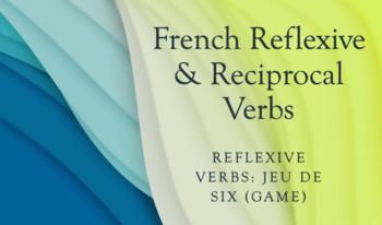 Reflexive Verbs : Jeu de Six