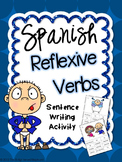 Reflexive Verbs Spanish Sentence Writing Station Activities
