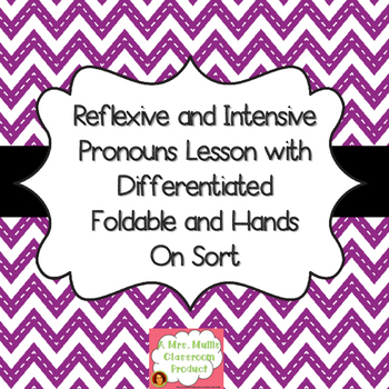 Reflexive and Intensive Pronoun Lesson with Differentiated Foldable