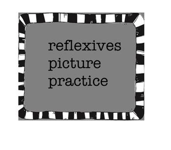 Reflexive picture practice (Avancemos 8.1)