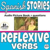 Reflexive verbs in Spanish story with audio picture book