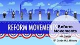 Reform Movements U.S. History