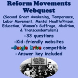 Reform Movements Webquest