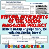 American Reform Movements of the 1800's Magazine Project